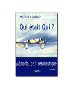 Qui était qui ? - Mémorial de l'aéronautique - Tome 2