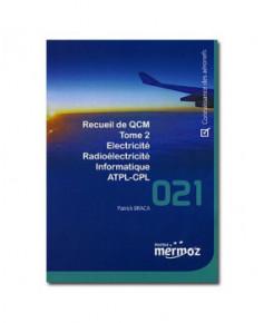 Mermoz - 021 - Recueil Q.C.M. - Tome 2 : Electricité - Radioélectricité - Informatique