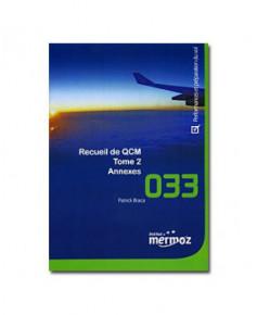 Mermoz - 033 - Recueil Q.C.M. Performances et préparation du vol - Tome 2