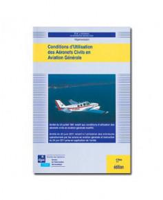 Conditions d'utilisation des aéronefs civils en aviation générale