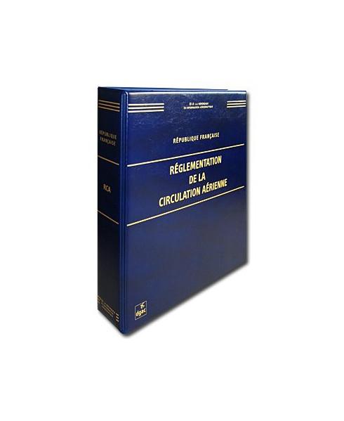 Réglementation de la Circulation Aérienne - R.C.A. complet
