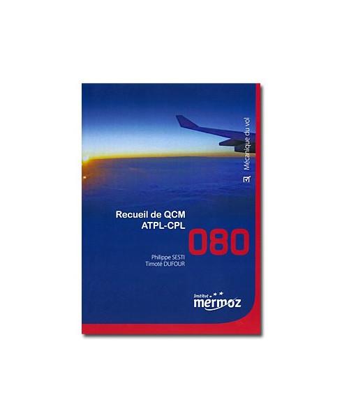 Mermoz - 080 - Recueil Q.C.M. Mécanique du vol