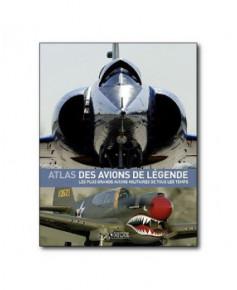 L'atlas des avions de légende