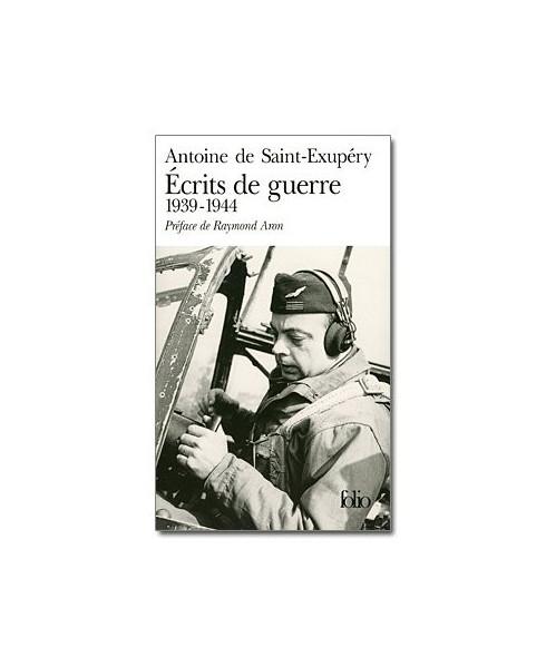 Ecrits de guerre 1939 - 1944