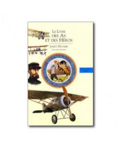 Le livre des As et des Héros