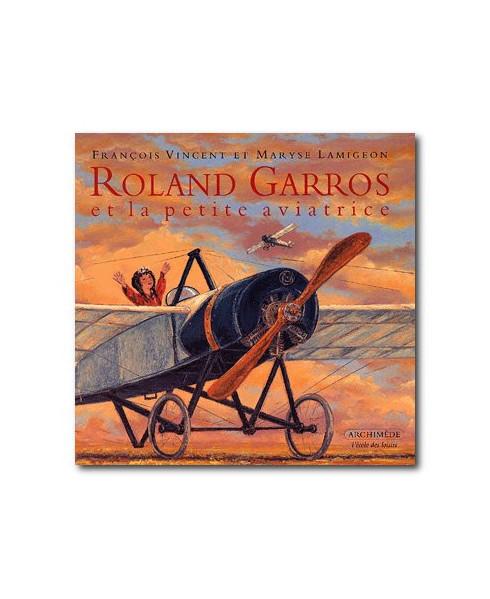 Roland Garros et la petite aviatrice