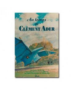 Au temps de Clément Ader