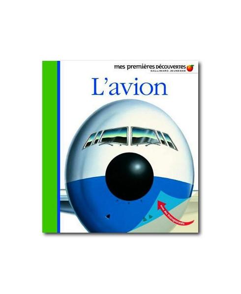 L'avion - Mes premières découvertes