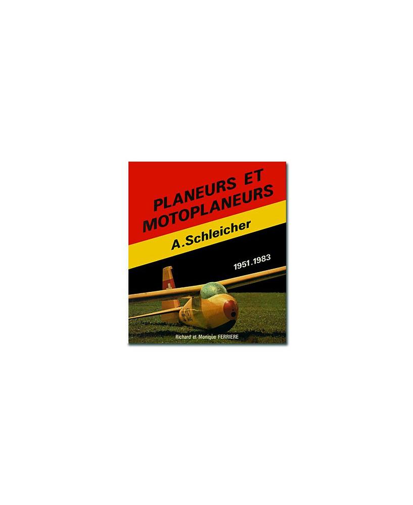 Planeurs et motoplaneurs (1951-1983) Alexander Schleicher