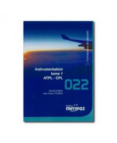 Mermoz - 022 - Instrumentation Tome 1 A.T.P.L. - C.P.L.