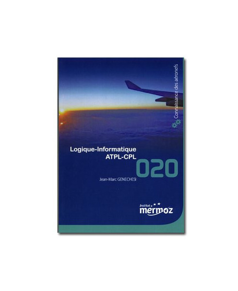 Mermoz - 020 - Notions de logique, connaissances de base sur les ordinateurs