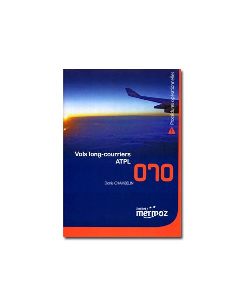Mermoz - 070 - Procédures opérationnelles vols longs courriers