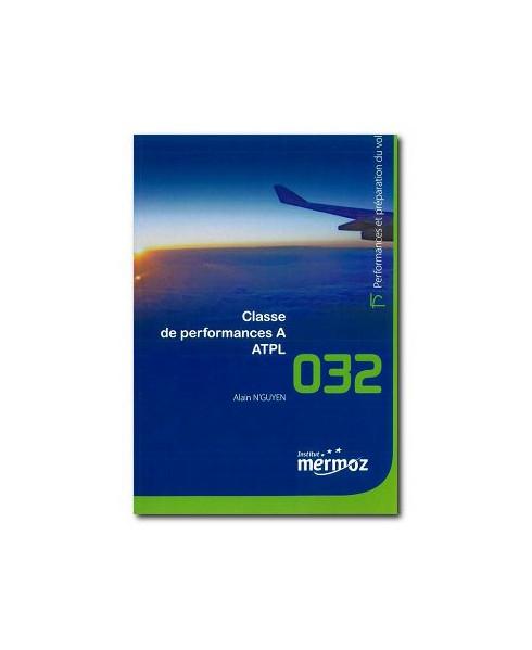 Mermoz - 032 - Classe de performance A