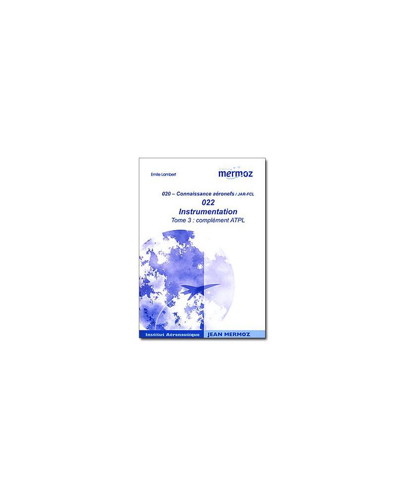 Mermoz - 022 - Instrumentation Tome 3