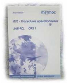 Mermoz - 070 - Procédures opérationnelles I.R.