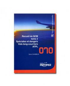Mermoz - 070 - Procédures opérationnelles Vols L.C., spéciales et dangers Q.C.M.