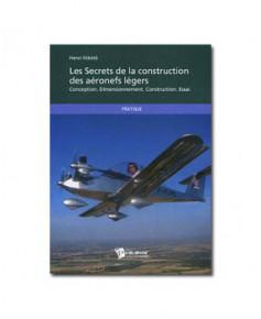 Les secrets de la construction des aéronefs légers