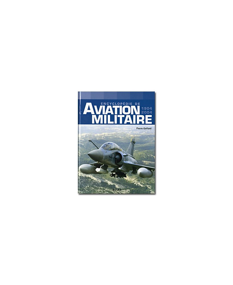 Encyclopédie de l'Aviation Militaire