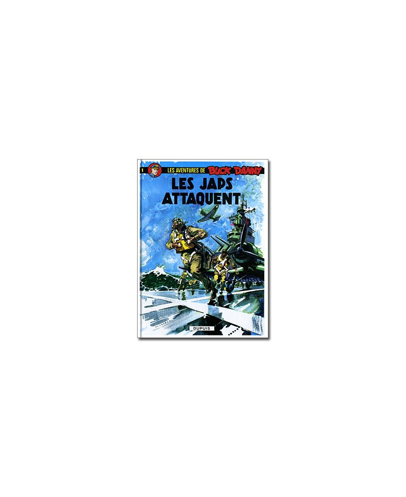 Buck Danny - Tome 1 : Les Japs attaquent