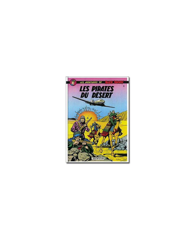 Buck Danny - Tome 8 : Les pirates du désert