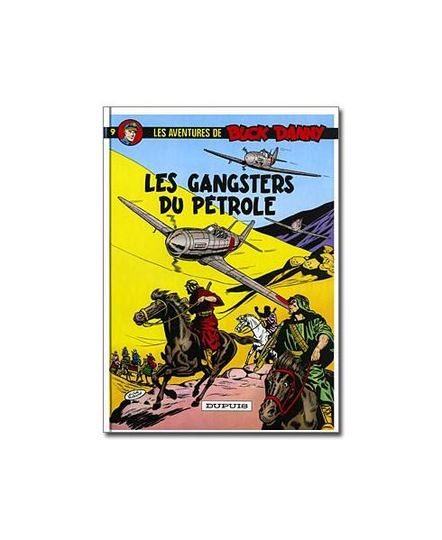 Buck Danny - Tome 9 : Les gangsters du pétrole