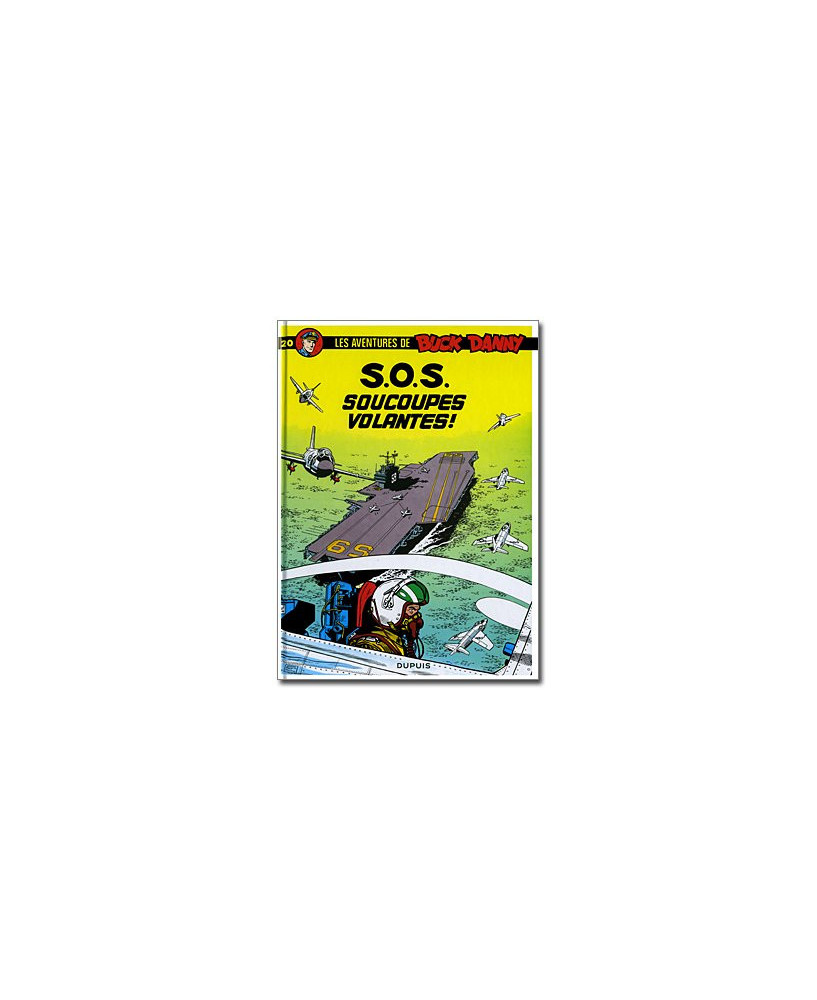 Buck Danny - Tome 20 : S.O.S. soucoupes volantes