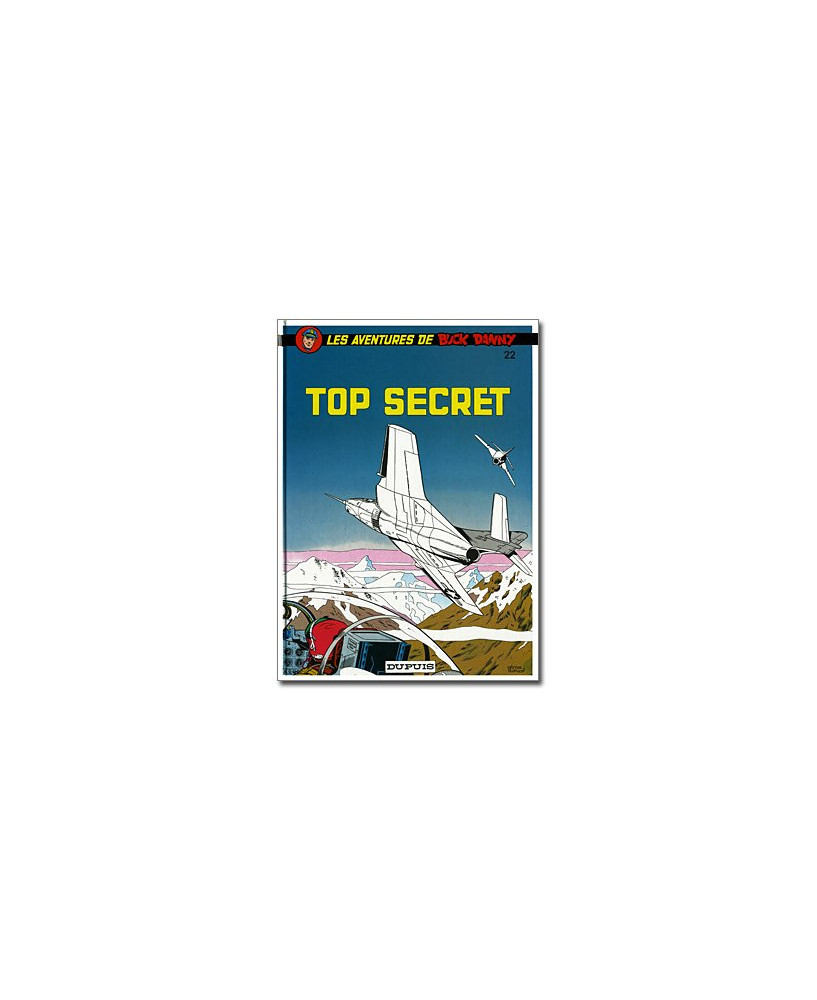 Buck Danny - Tome 22 : Top Secret
