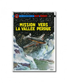 Buck Danny - Tome 23 : Mission vers la vallée perdue