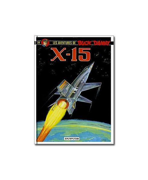 Buck Danny - Tome 31 : X-15