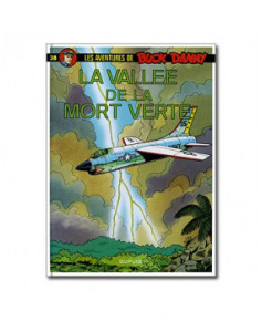 Buck Danny - Tome 38 : La vallée de la mort verte