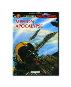 Buck Danny - Tome 41 : Mission Apocalypse