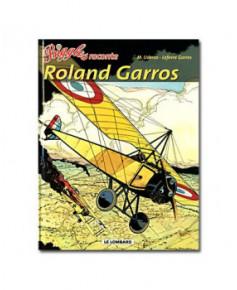 Biggles raconte - Roland Garros