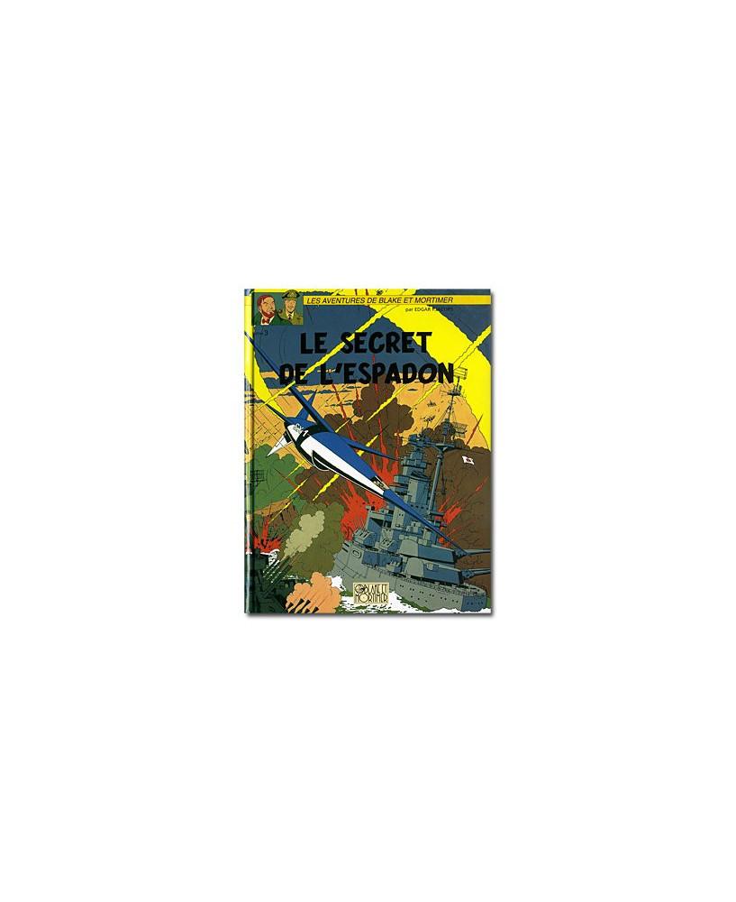 Blake et Mortimer : Le secret de l'Espadon - Tome 3