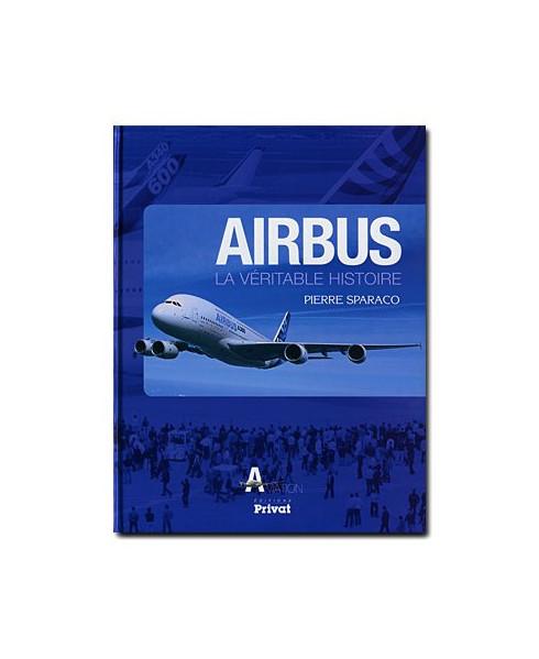 Airbus - La véritable histoire