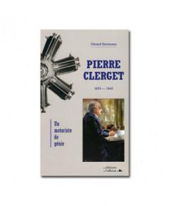 Pierre Clerget, un motoriste de génie