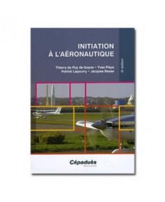 Initiation à l'aéronautique - 6e édition