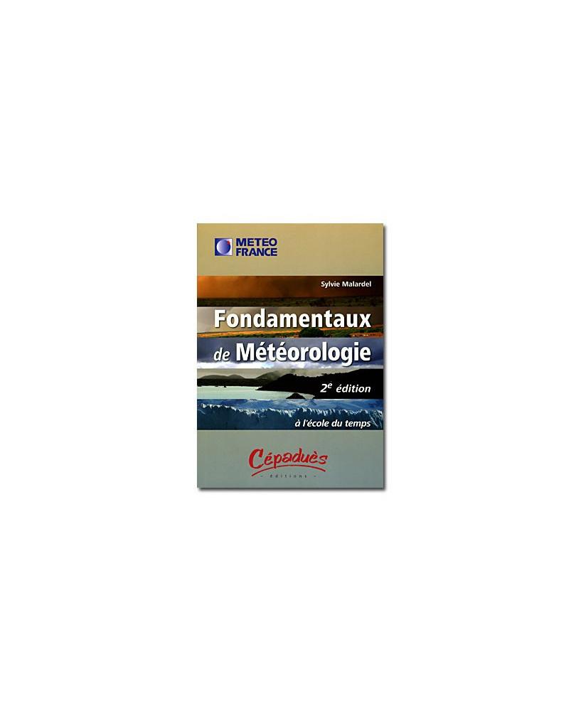 Fondamentaux de météorologie - 2e édition