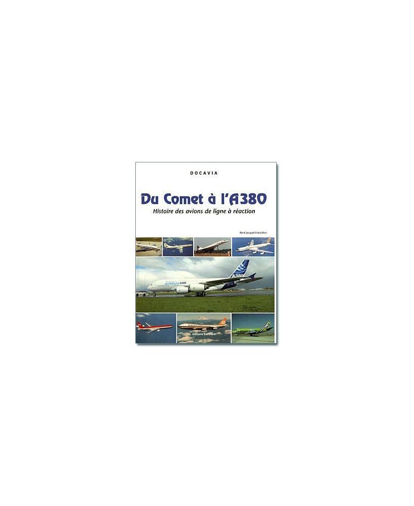 Du Comet à l'A380, histoire des avions de lignes à réaction