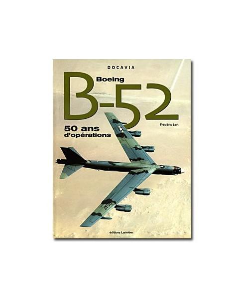 B52, cinquante ans d'opérations