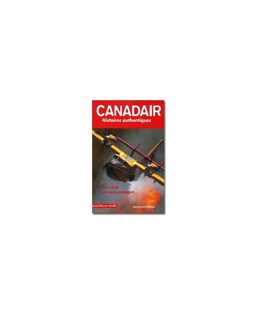 Canadair histoires authentiques