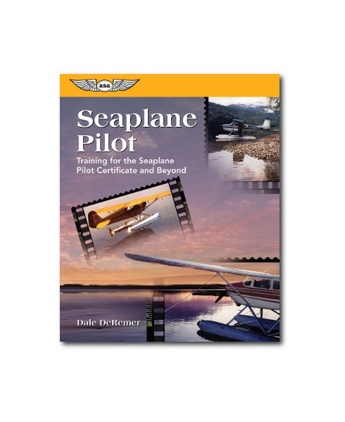 Seaplane pilot training for the Seaplane Pilot Certificate and beyond