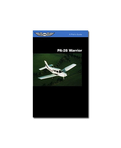 PA28 Warrior - A pilot's guide