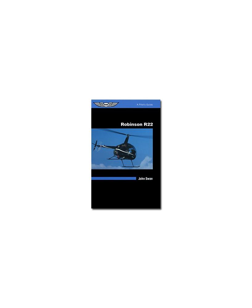 Robinson R22 - A pilot's guide