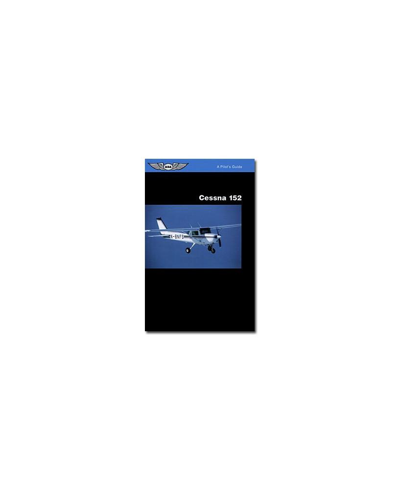 Cessna 152 - A pilot's guide