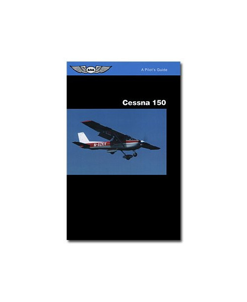 Cessna 150 - A pilot's guide