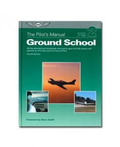 Ground school - The pilot's manual 2