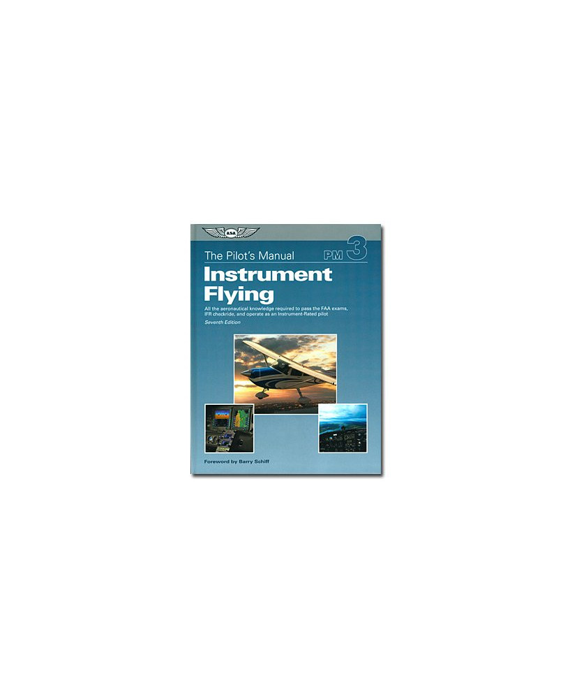 Instrument flying - The pilot's manual 3