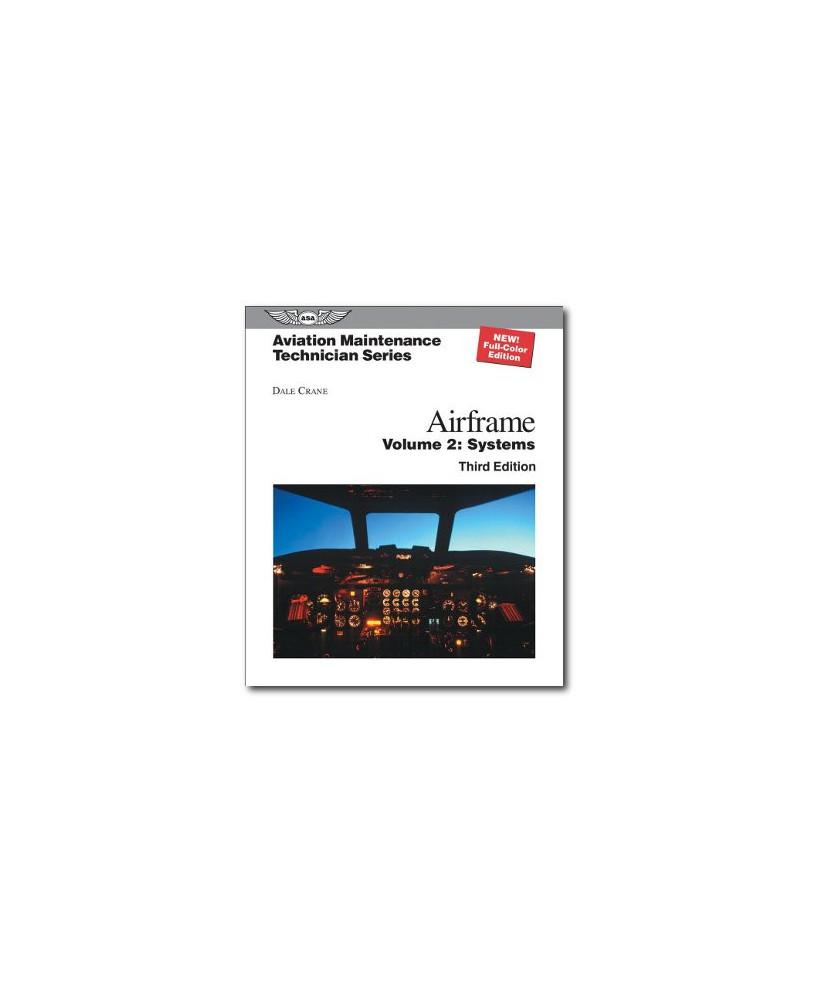 Airframes vol. 2 : systems - A.M.T. Series