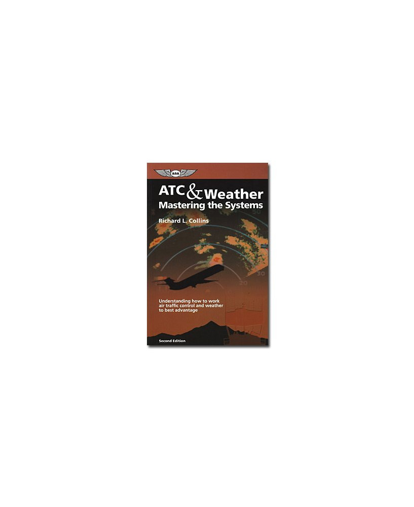 ATC and weather mastering the systems