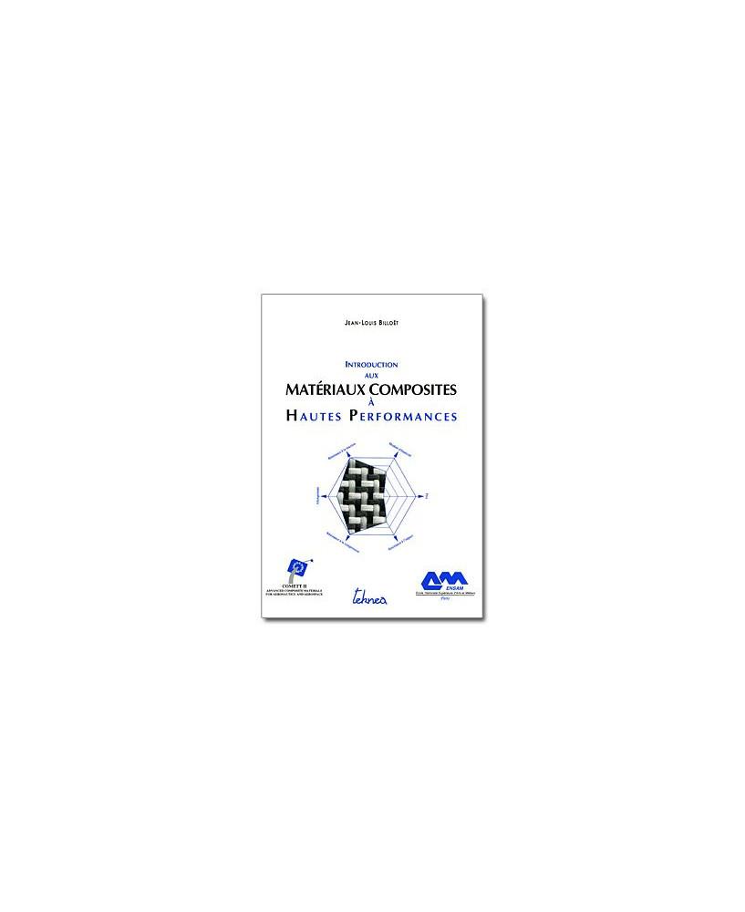 Introduction aux matériaux composites à hautes performances